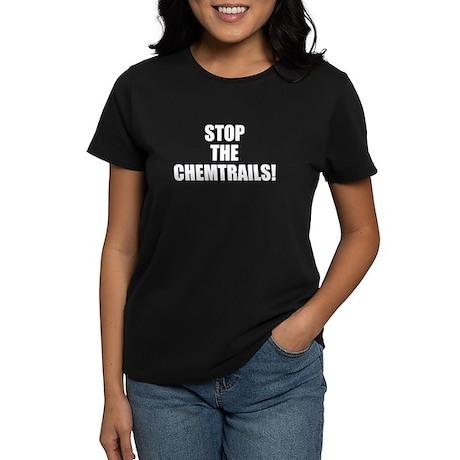 Stop the Chemtrails! Women's Dark T-Shirt