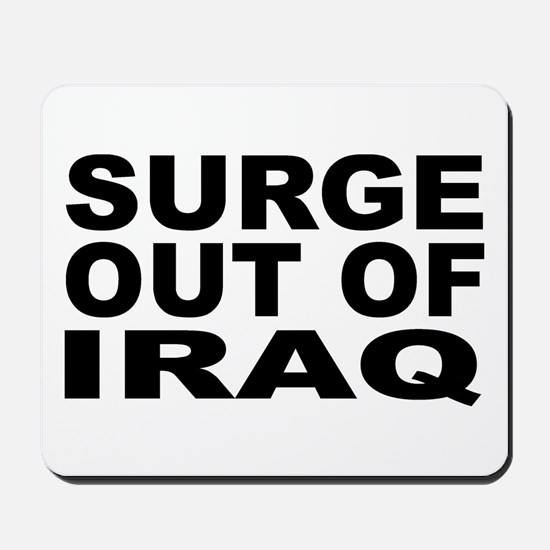 SURGE OUT OF IRAQ Mousepad
