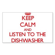 Keep Calm and Listen to the Dishwasher Decal