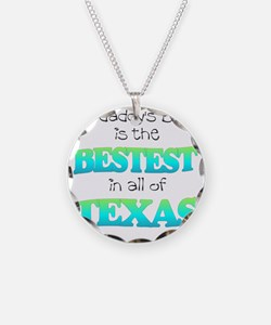 bestest in texas Necklace