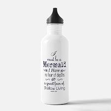 I Must Be A Mermaid Qu Water Bottle