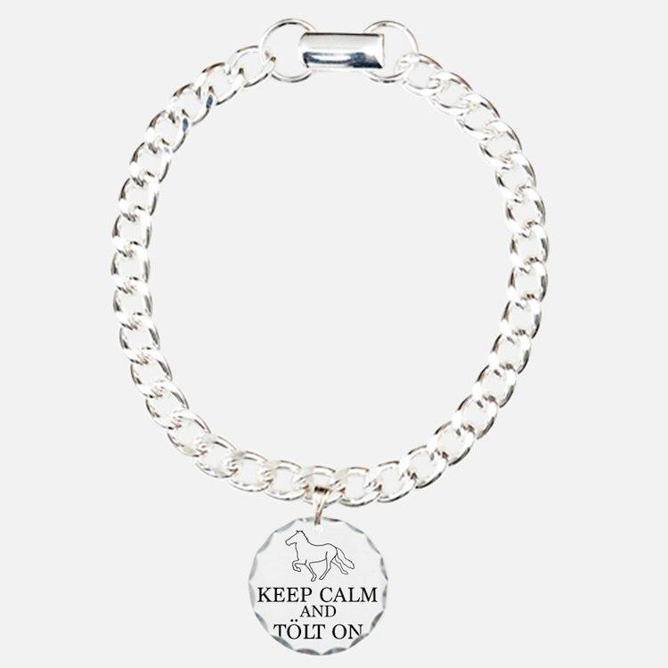 Keep Calm and Tolt On Bracelet