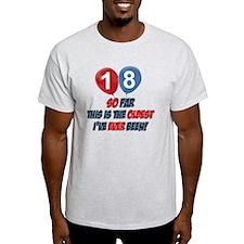 18 year old Funny birthday designs T-Shirt