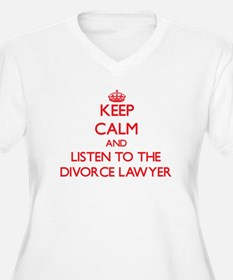 Keep Calm and Listen to the Divorce Lawyer Plus Si