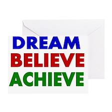 Dream Believe Achieve Greeting Card