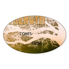 Strength Comes From Within Decal