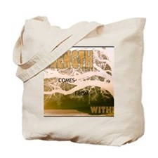 Strength Comes From Within Tote Bag
