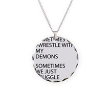 Wrestle With My Demons Necklace