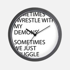 Wrestle With My Demons Wall Clock