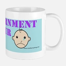 Government is not your Mommy Mug