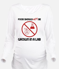 Not Grown In A Lab Long Sleeve Maternity T-Shirt