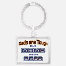 Moms are the Boss Landscape Keychain