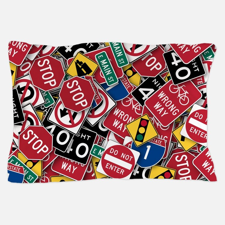 Signs, Signs, Everywhere a Sign Pillow Case