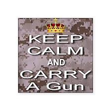 "Keep Calm and Carry A Gun Square Sticker 3"" x 3"""