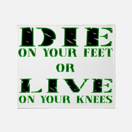 Die or Live Green Throw Blanket