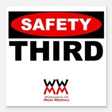 """Safety Third Square Car Magnet 3"""" x 3"""""""