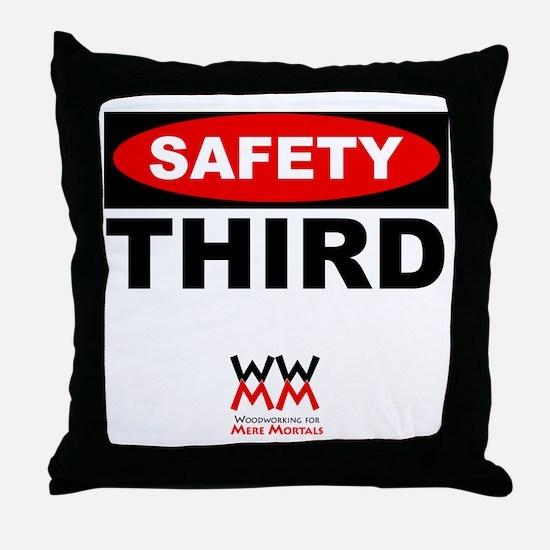 Safety Third Throw Pillow
