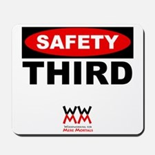 Safety Third Mousepad
