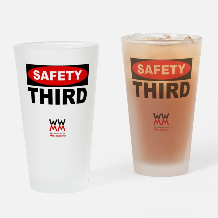 Safety Third Drinking Glass