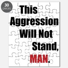 This Aggression Will Not Stand, Man Puzzle