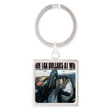 YOUR TAX DOLLARS AT WORK Square Keychain