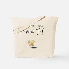 Ross It Tastes Like Feet! Tote Bag