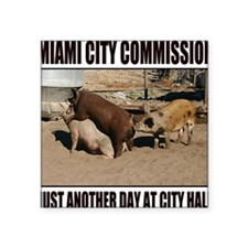 """ANOTHER DAY AT CITY HALL Square Sticker 3"""" x 3"""""""