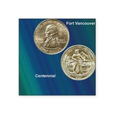 "Fort Vancouver Half Dollar  Square Sticker 3"" x 3"""