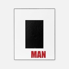 This Aggression Will Not Stand, Man Picture Frame