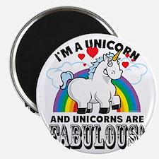 Unicorns Are Fabulous Magnet