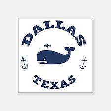 """souv-whale-dallas-LTT Square Sticker 3"""" x 3"""""""