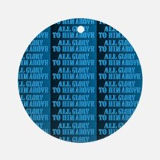 All Glory Blue Kidss All-Over Print Round Ornament