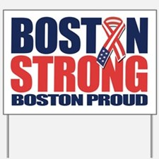 Boston Strong d Yard Sign