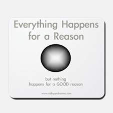 Good Reason Mousepad
