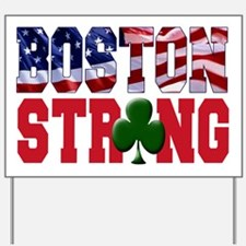 Boston Strong aaa Yard Sign