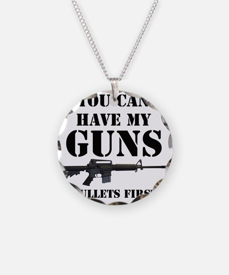 You Can Have My Guns, Bullet Necklace