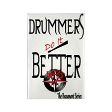 Drummers do it better 1 Rectangle Magnet
