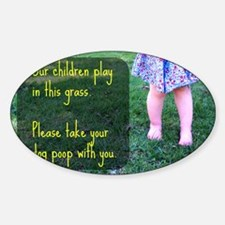 Our Children play in this grass Sticker (Oval)
