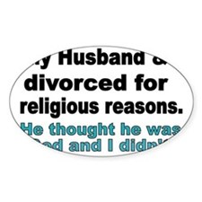 My Husband  I Divorced for religiou Decal