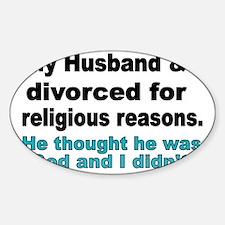 My Husband  I Divorced for religiou Decal