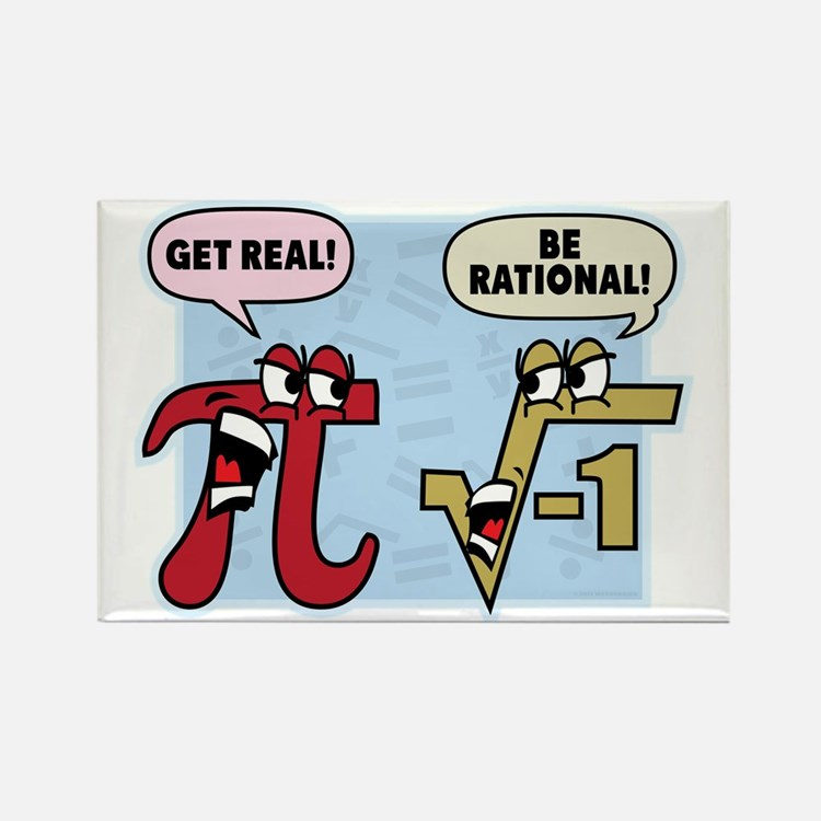 Get Real Be Rational Rectangle Magnet