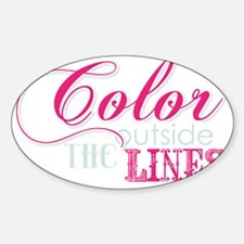 COLOR OUTSIDE THE LINES Decal