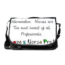 nurses are strength shirt Messenger Bag