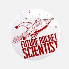 """Future Rocket Scientist 3.5"""" Button"""