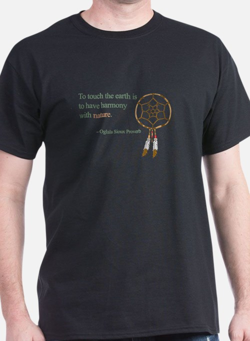 To touch the earth... T-Shirt