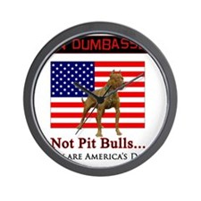 Ban Dumbasses... NOT Pit Bulls! Wall Clock
