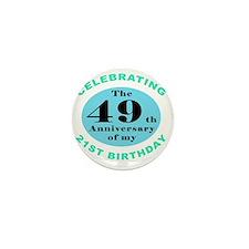 70th Birthday Humor Mini Button