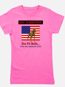 Ban Dumbasses... NOT Pit Bulls! Girl's Tee