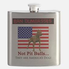 Ban Dumbasses... NOT Pit Bulls! Flask