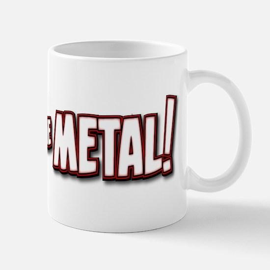 PEDAL to the METAL! - 1 Mugs